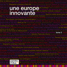 Paroles d'élus : Une Europe innovante, les TIC au centre des territoires